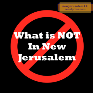 NOT in New Jerusalem