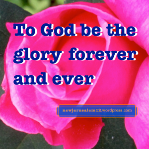 Glory to God in New Jerusalem